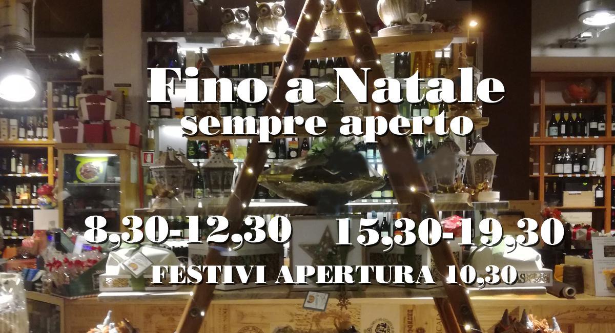 SEMPRE APERTI FINO A NATALE!!!