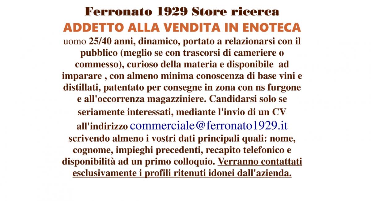 Ferronato 1929 Store ricerca ADDETTO ALLA VENDITA IN ENOTECA